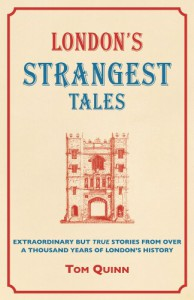 Londons-Strangest-Tales-Extraordinary-but-True-Stories-from-Over-a-Thousand-Years-of-Londons-History-Strangest-series